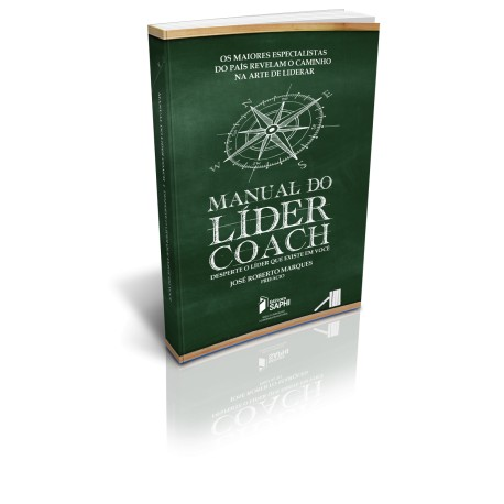 Manual do Líder Coach – Desperte o Líder que existe em você