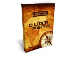 MANUAL DO LÍDER COACH II – O LÍDER POSITIVO